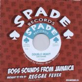Dave Barker - Double Heavy / Johnny Dollar (Spade Records / Reggae Fever) EU 7""